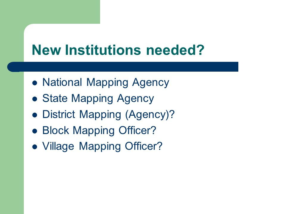 New Institutions needed
