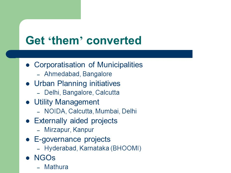 Get 'them' converted Corporatisation of Municipalities
