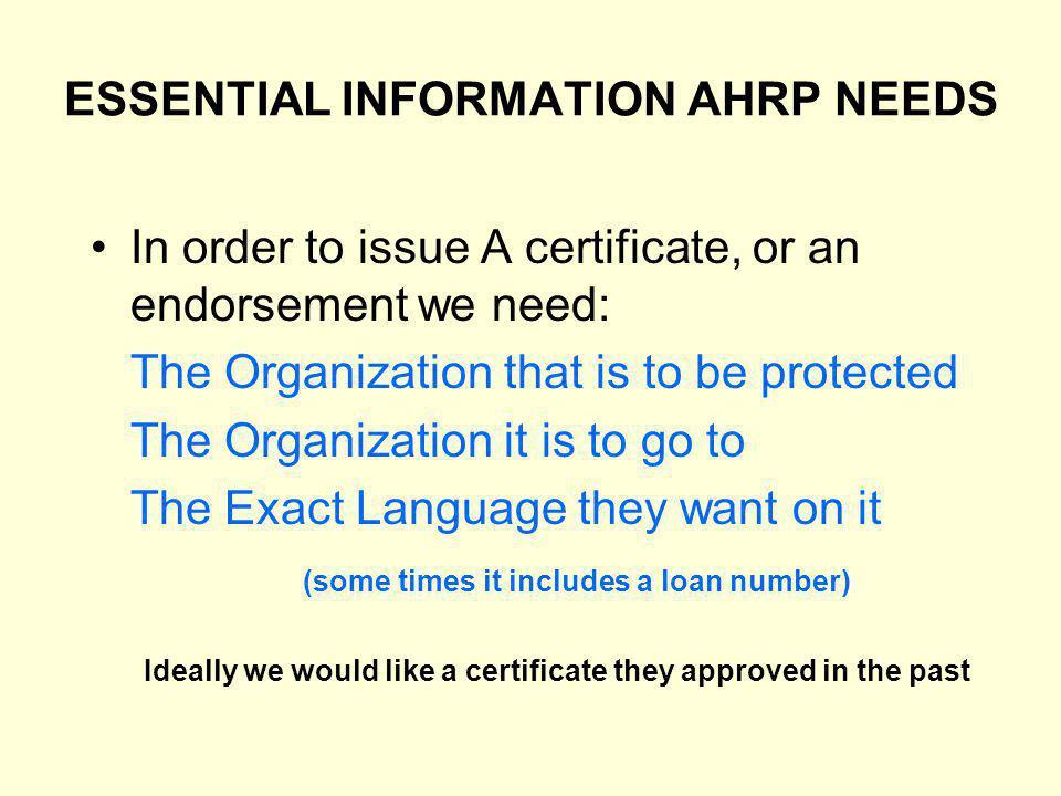 ESSENTIAL INFORMATION AHRP NEEDS