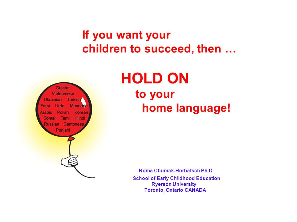 If you want your. children to succeed, then … HOLD ON to your