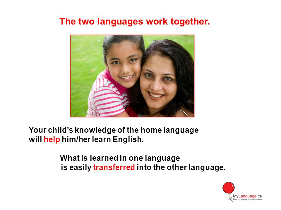 The two languages work together.