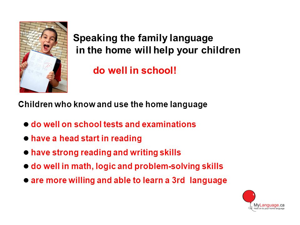 Speaking the family language in the home will help your children
