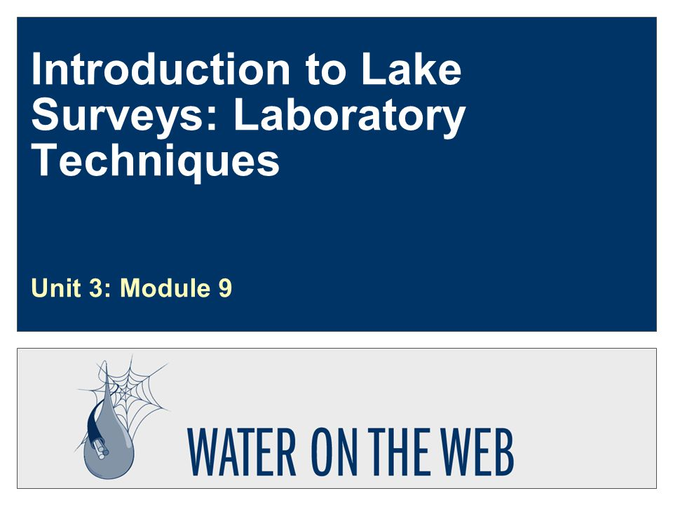 Introduction to Lake Surveys: Laboratory Techniques