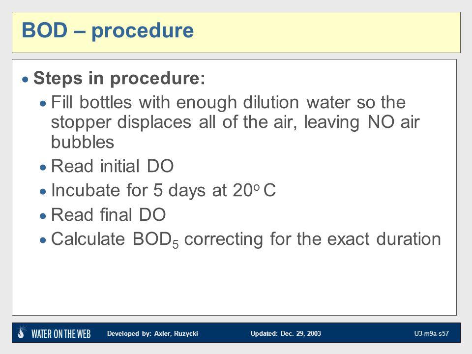 BOD – procedure Steps in procedure: