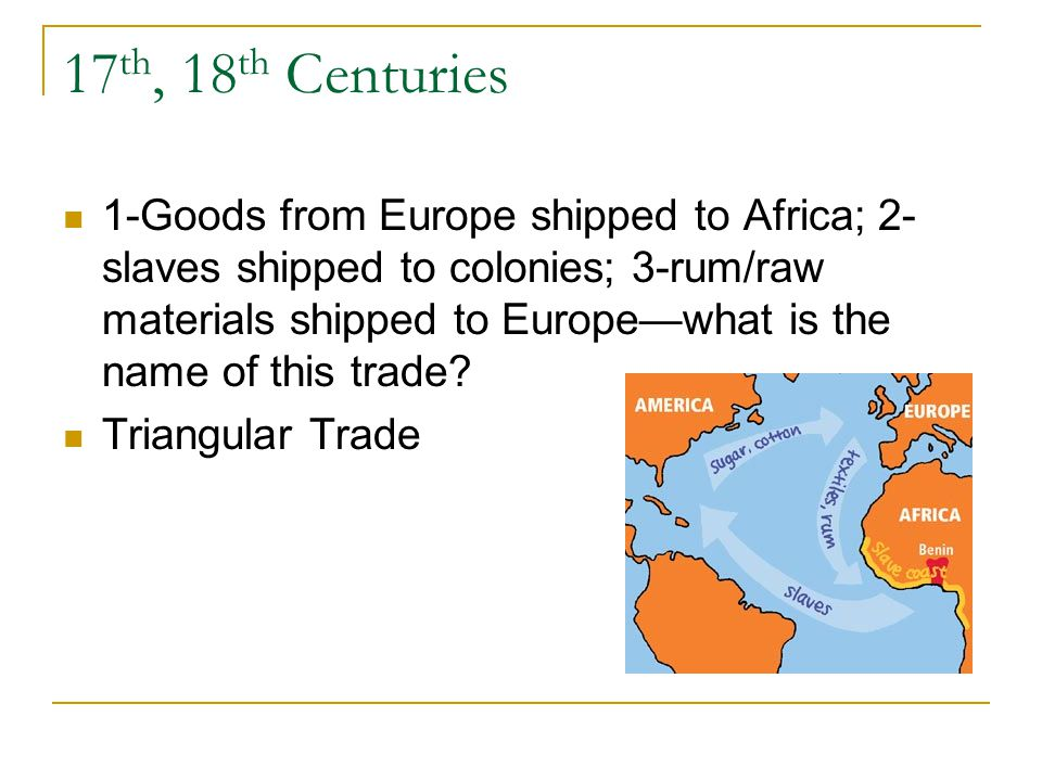 17th, 18th Centuries