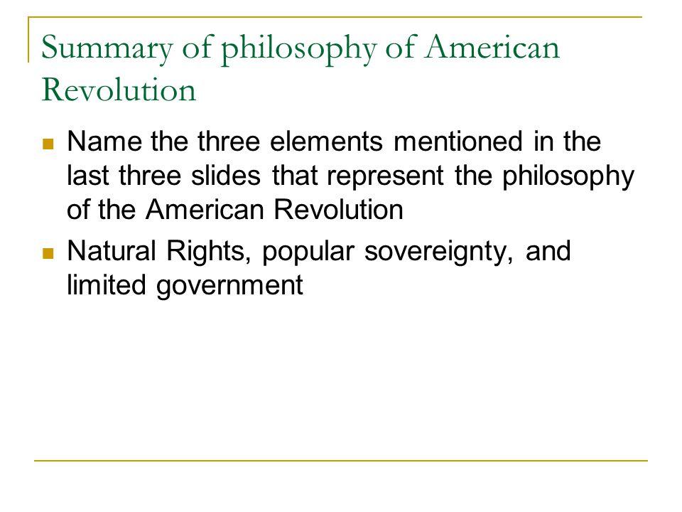 Summary of philosophy of American Revolution