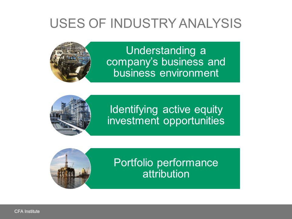 Uses of Industry Analysis