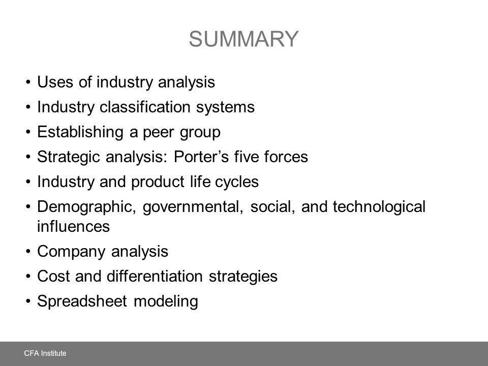 Summary Uses of industry analysis Industry classification systems