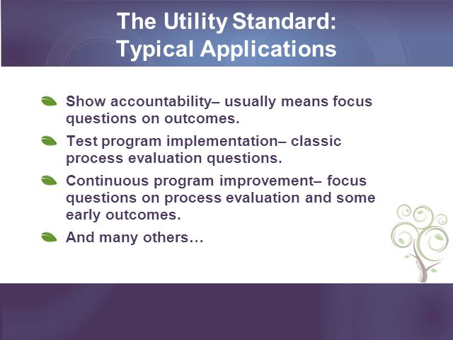 The Utility Standard: Typical Applications