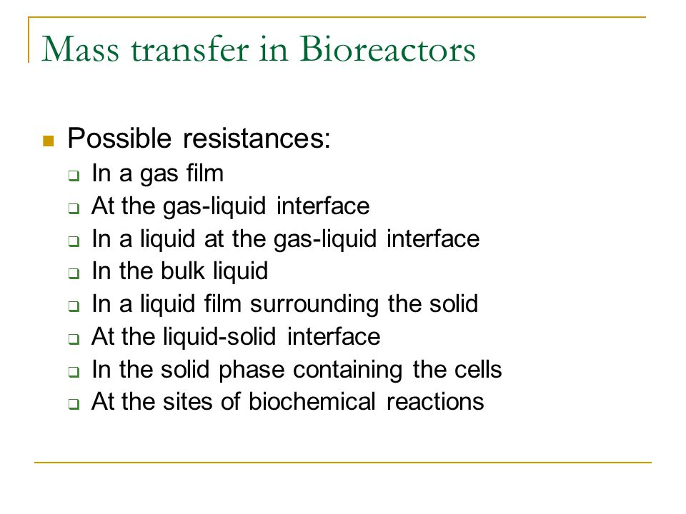 Mass transfer in Bioreactors