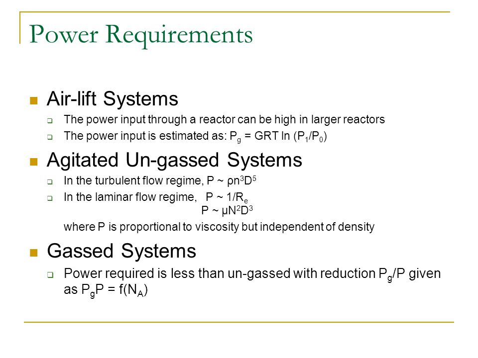 Power Requirements Air-lift Systems Agitated Un-gassed Systems