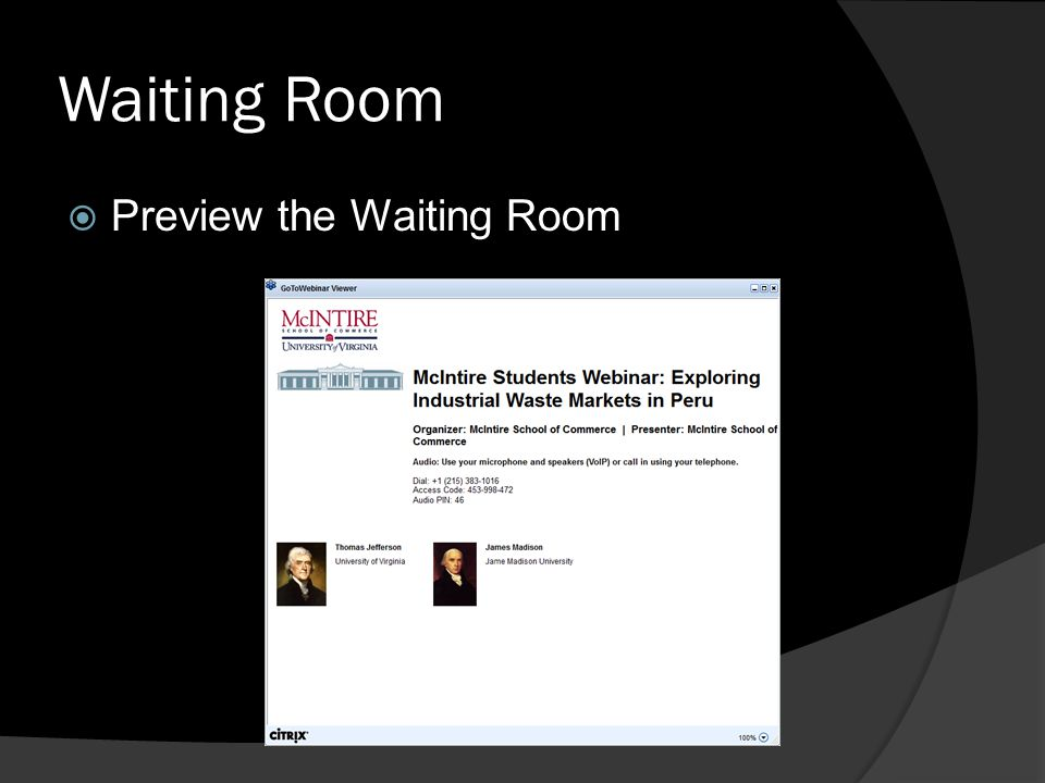 Waiting Room Preview the Waiting Room
