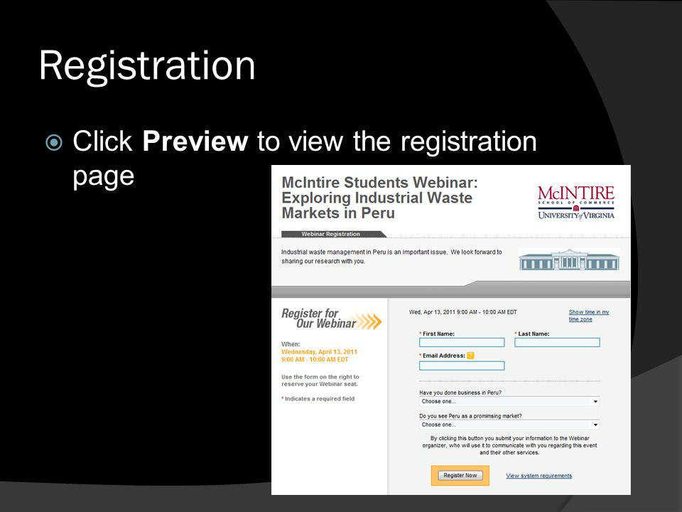 Registration Click Preview to view the registration page