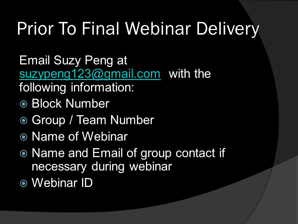 Prior To Final Webinar Delivery