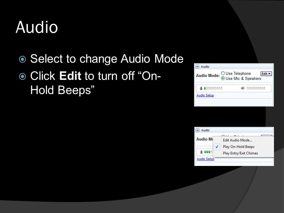 Audio Select to change Audio Mode