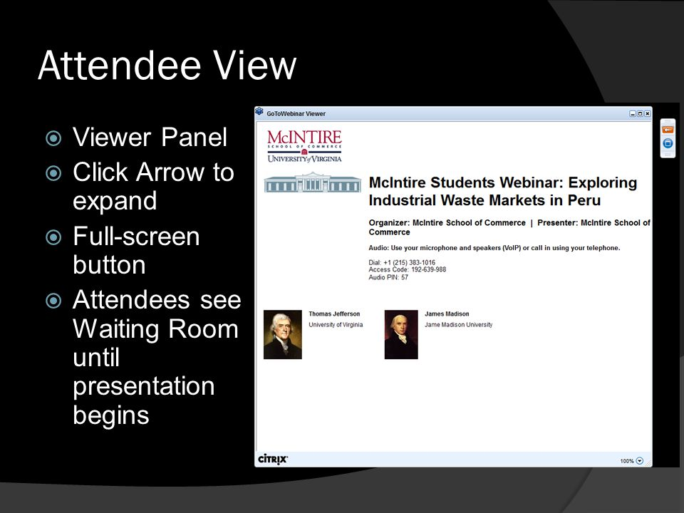 Attendee View Viewer Panel Click Arrow to expand Full-screen button