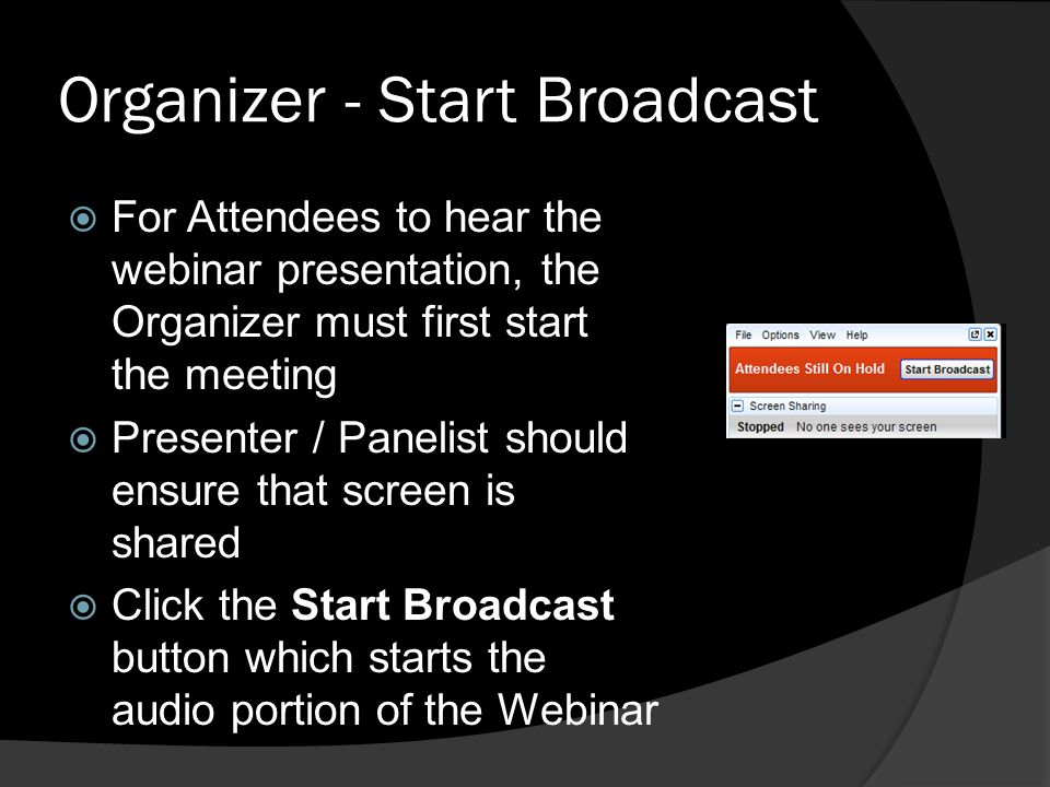 Organizer - Start Broadcast