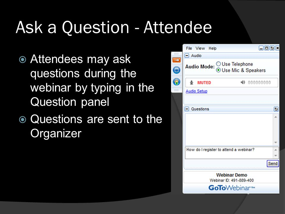 Ask a Question - Attendee