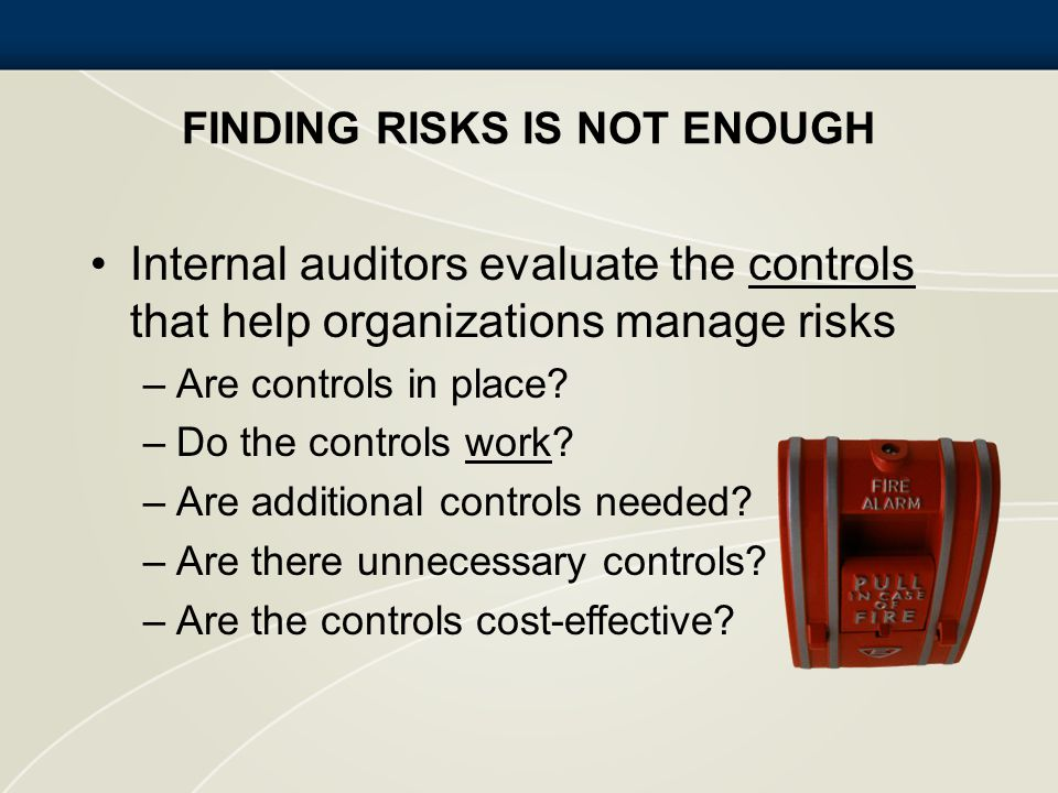 Finding Risks is Not Enough
