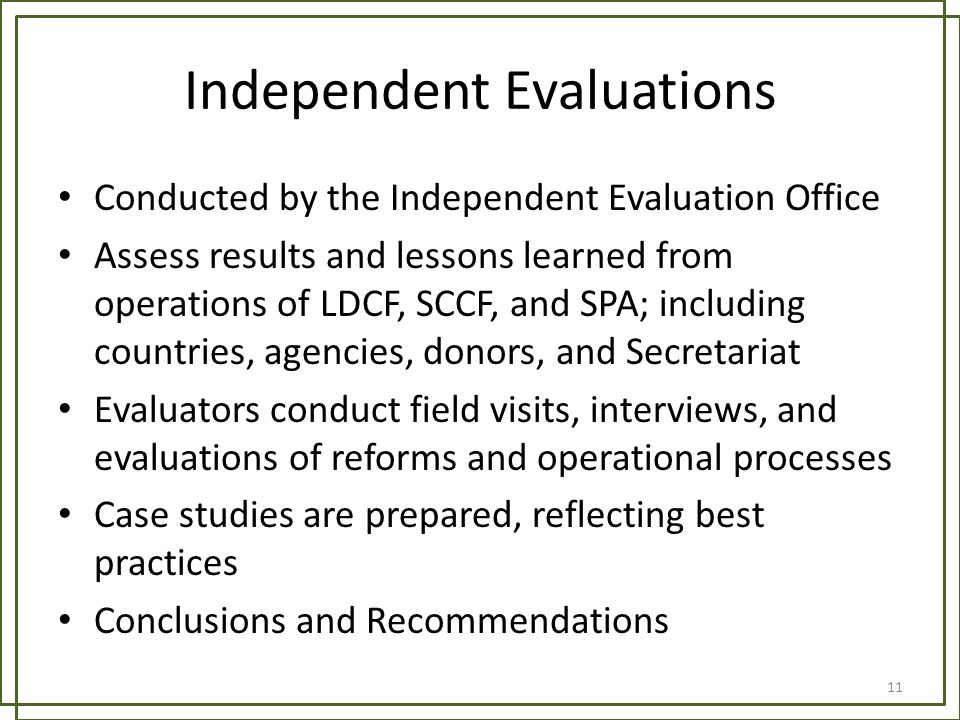 Independent Evaluations