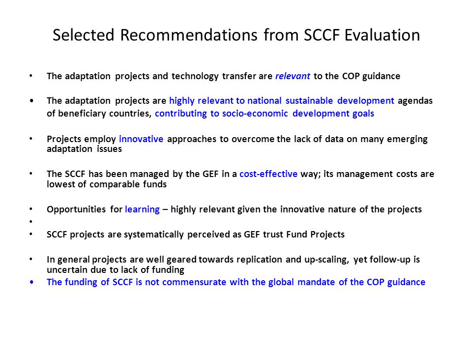 Selected Recommendations from SCCF Evaluation