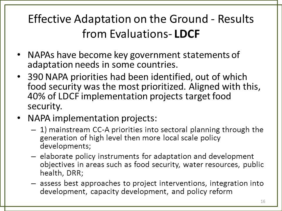 Effective Adaptation on the Ground - Results from Evaluations- LDCF