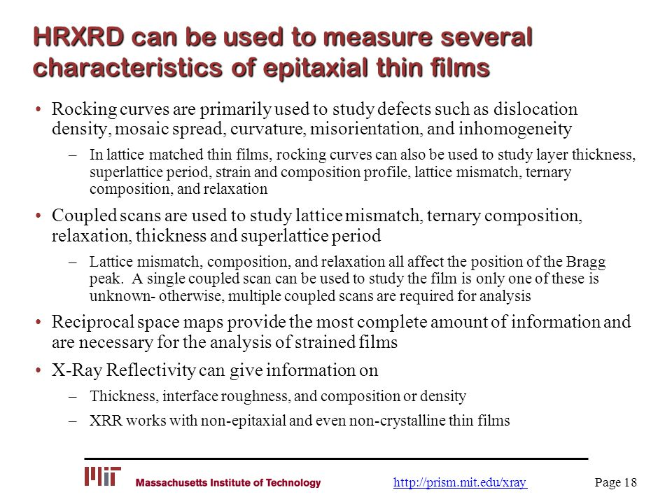 HRXRD can be used to measure several characteristics of epitaxial thin films