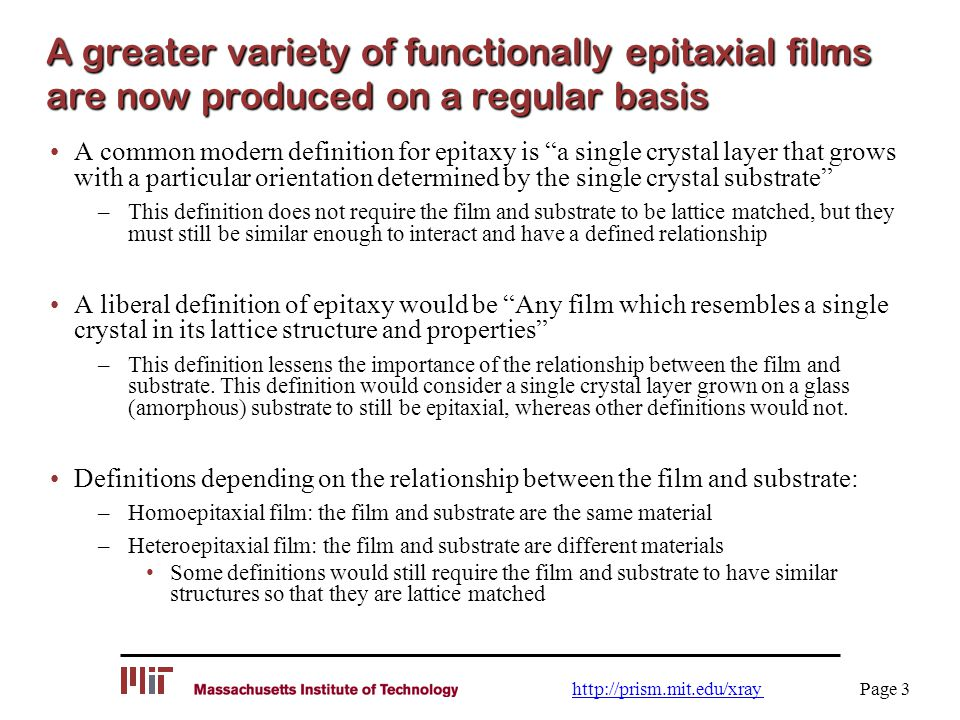 A greater variety of functionally epitaxial films are now produced on a regular basis