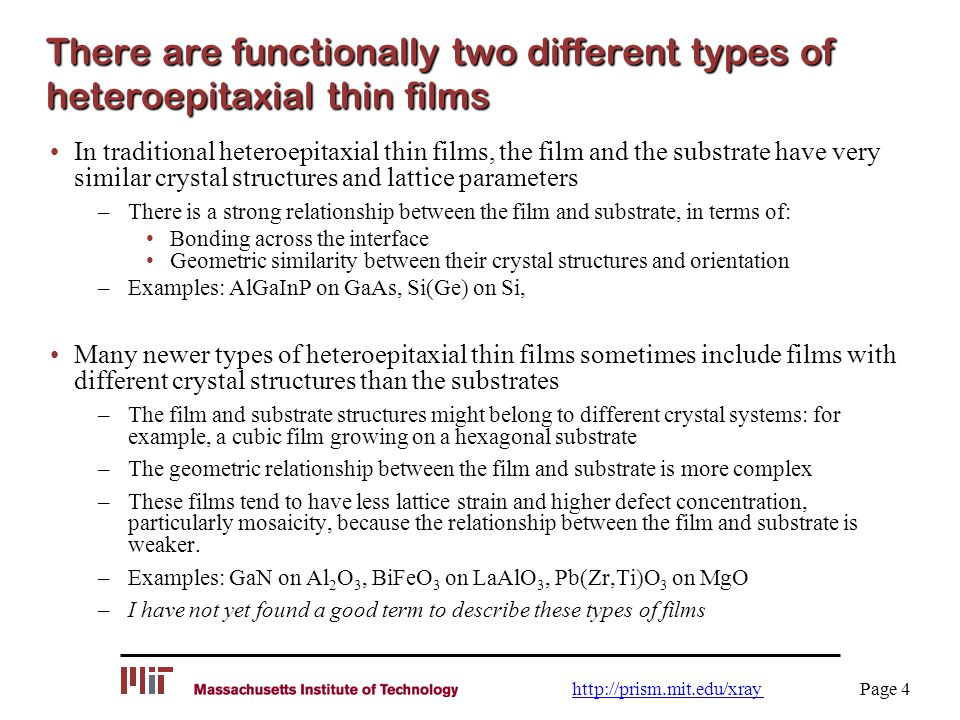 There are functionally two different types of heteroepitaxial thin films