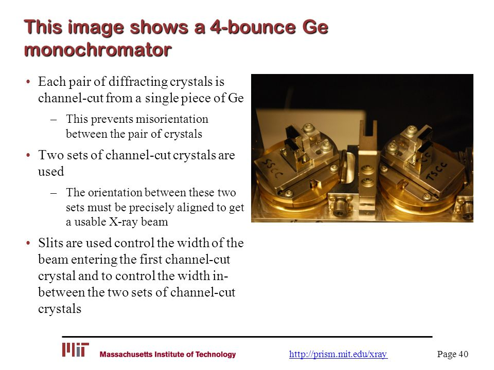 This image shows a 4-bounce Ge monochromator