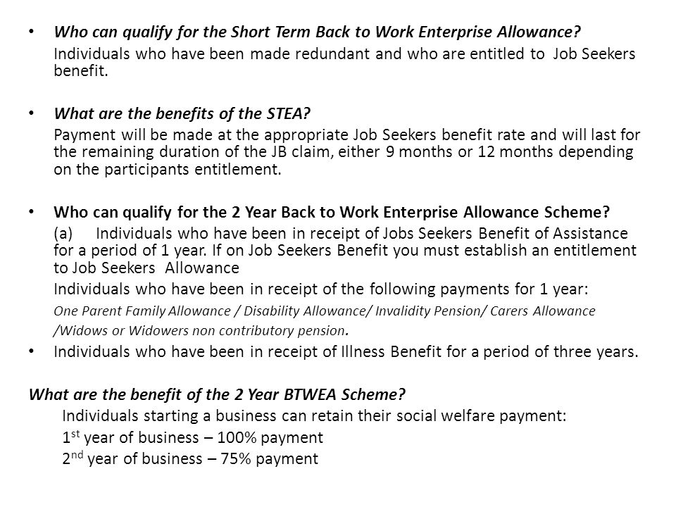 Who can qualify for the Short Term Back to Work Enterprise Allowance