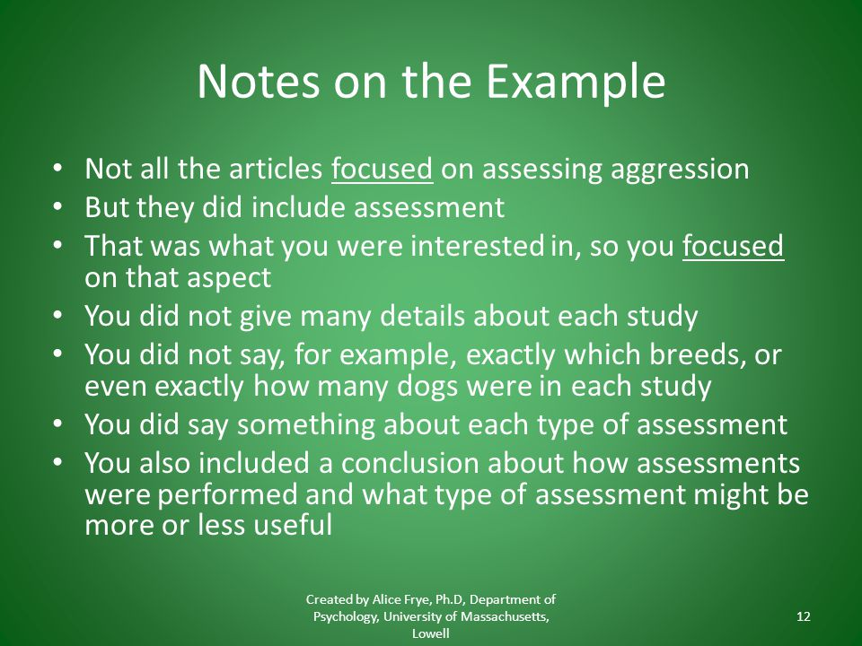 Notes on the Example Not all the articles focused on assessing aggression. But they did include assessment.