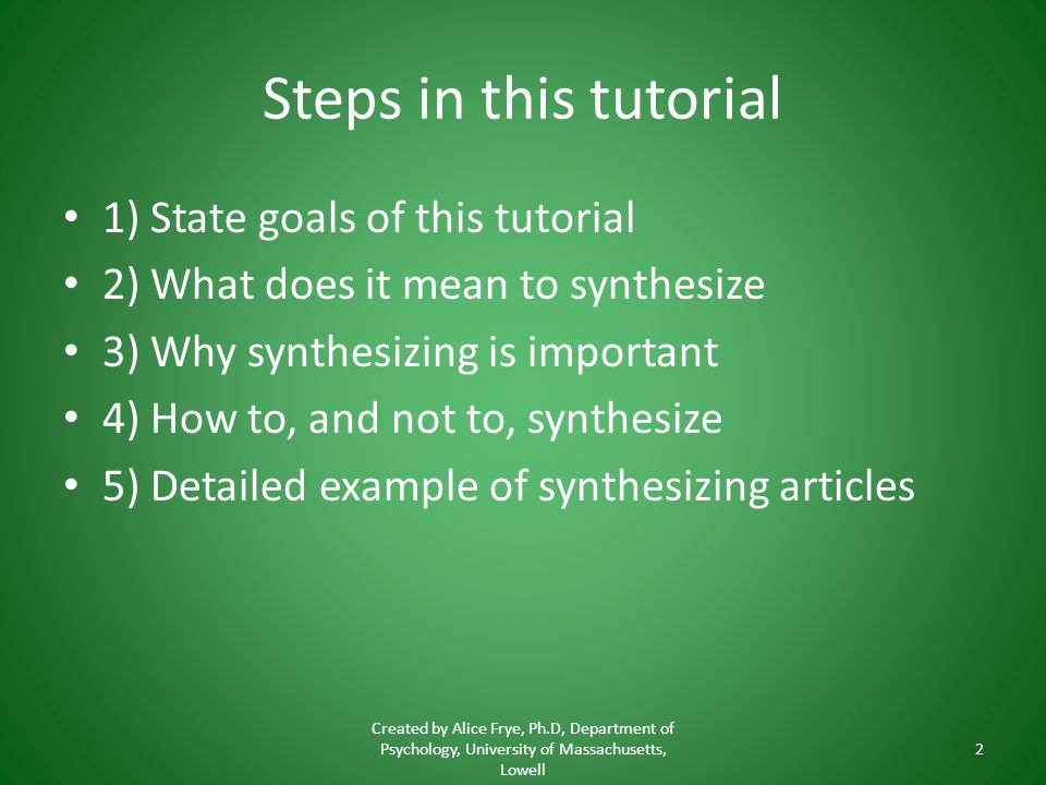 Steps in this tutorial 1) State goals of this tutorial