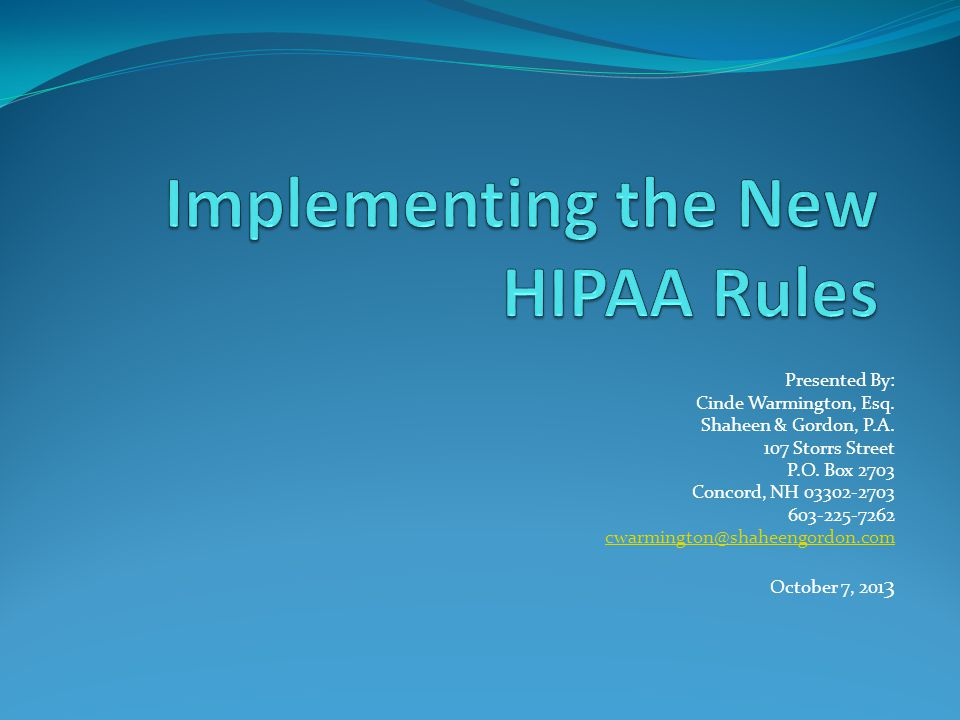 Implementing the New HIPAA Rules