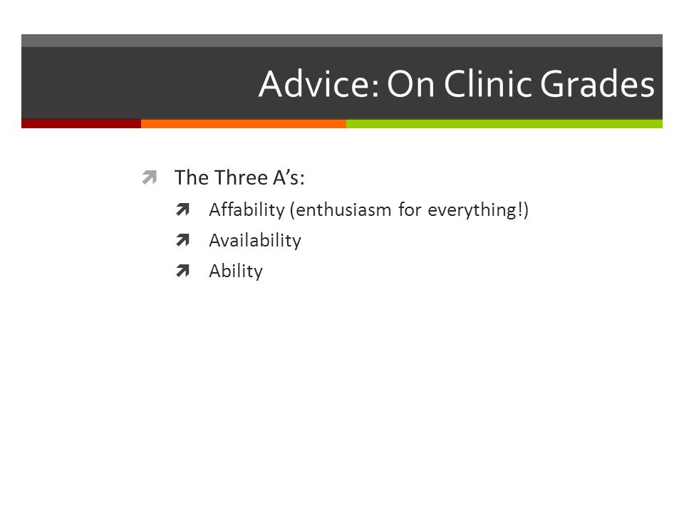 Advice: On Clinic Grades
