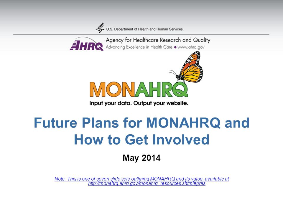 Future Plans for MONAHRQ and How to Get Involved