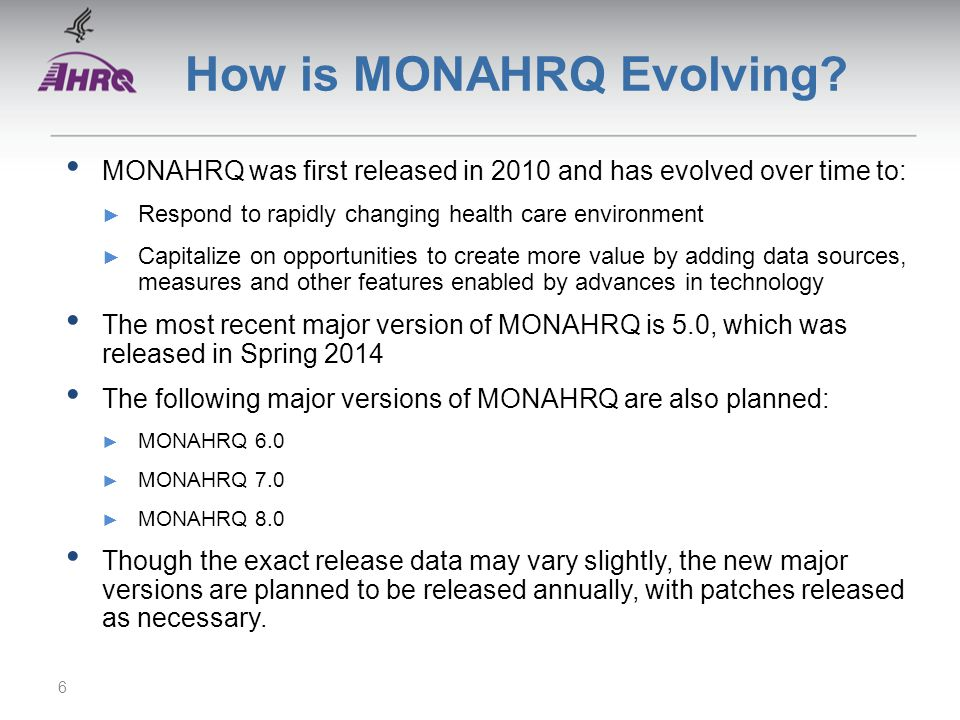 How is MONAHRQ Evolving