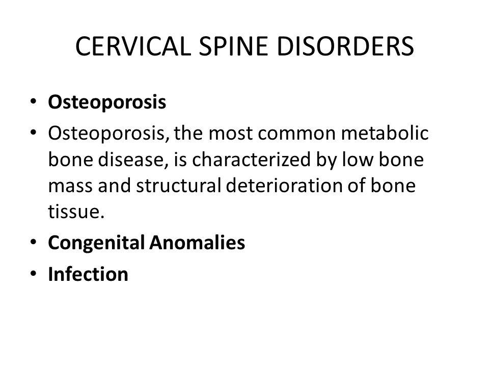CERVICAL SPINE DISORDERS