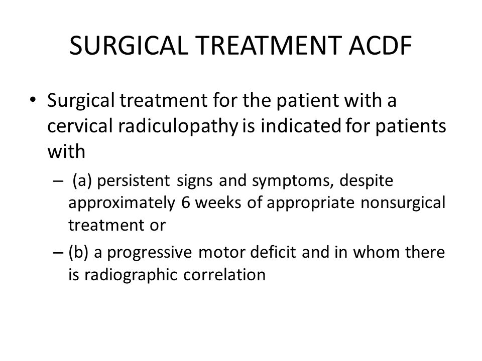 SURGICAL TREATMENT ACDF