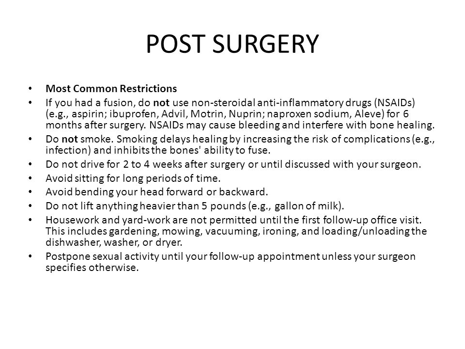 POST SURGERY Most Common Restrictions
