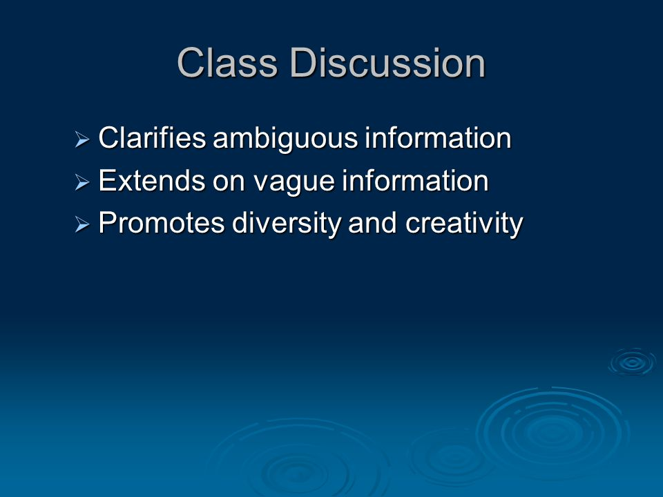 Class Discussion Clarifies ambiguous information