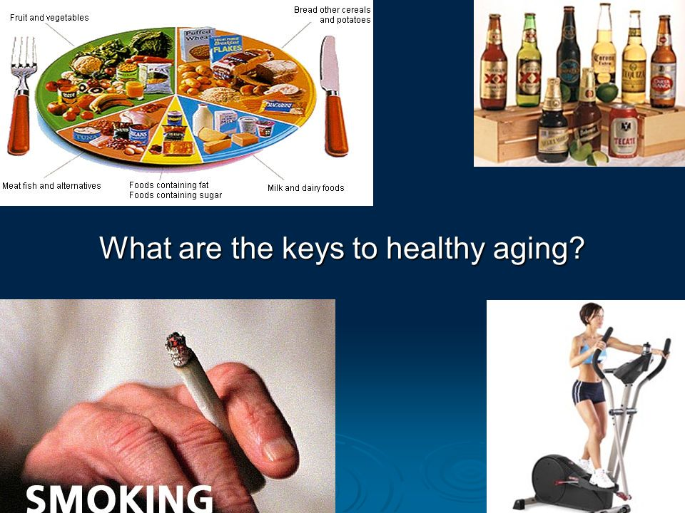 What are the keys to healthy aging