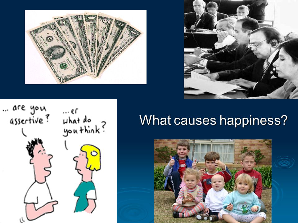 What causes happiness