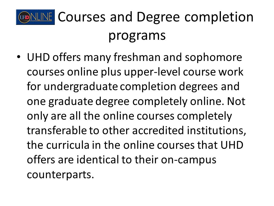 Courses and Degree completion programs