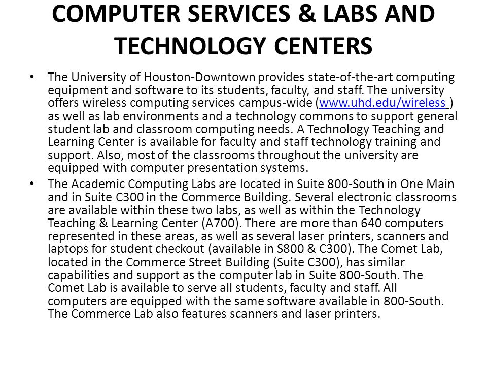 Computer Services & Labs and Technology Centers