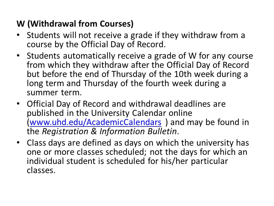W (Withdrawal from Courses)