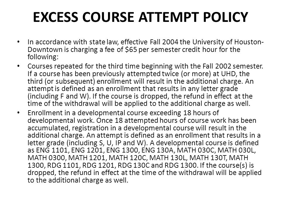 Excess Course Attempt Policy