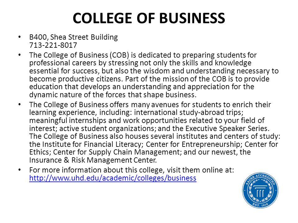 College of Business B400, Shea Street Building 713-221-8017