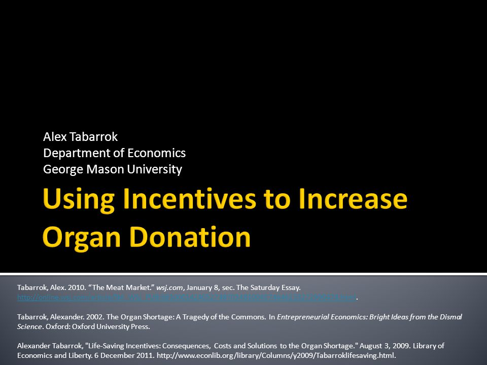 Using Incentives to Increase Organ Donation