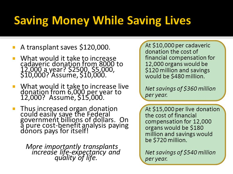 Saving Money While Saving Lives